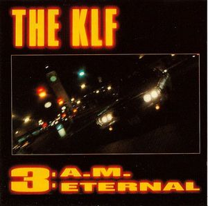 KLF-3am eternal