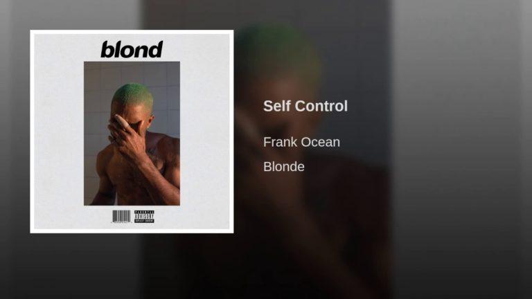 Frank Ocean – Self Control (2017)