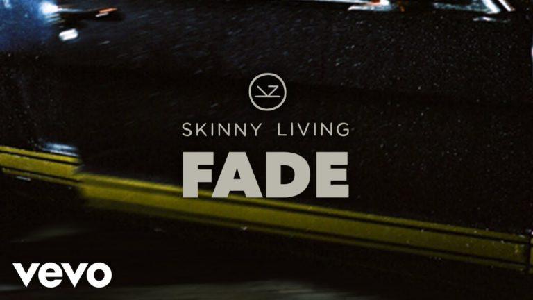 Skinny Living – Fade (2020)