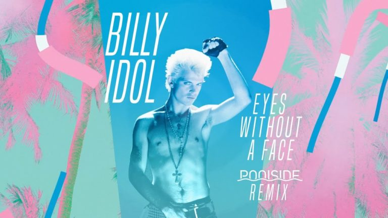 Billy Idol – Eyes Without A Face  (Poolside Remix) (2021)